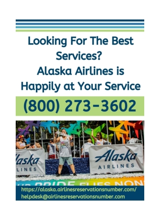 Looking For The Best Services? Alaska Airlines is Happily at Your Service