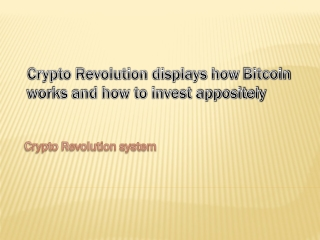 Crypto Revolution displays how Bitcoin works and how to invest appositely