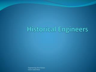 Historical Engineers