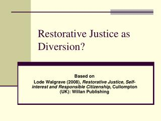 Restorative Justice as Diversion?