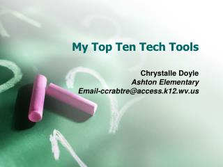 My Top Ten Tech Tools