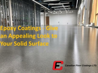 Epoxy Coatings - Give an Appealing Look to Your Solid Surface