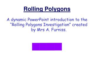 Rolling Polygons
