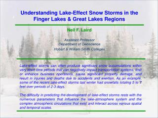 Understanding Lake-Effect Snow Storms in the  Finger Lakes & Great Lakes Regions Neil F. Laird Assistant Professor Depar