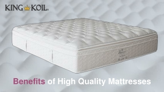 Benefits of High Quality Mattresses – Know before Purchasing