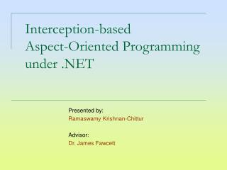 Interception-based Aspect-Oriented Programming under