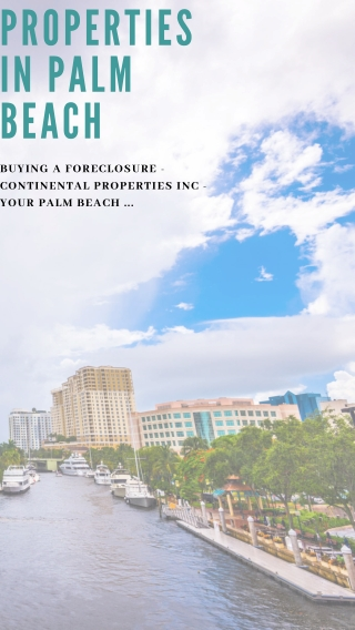 Buying a Foreclosure - Continental Properties Inc - Your Palm Beach ...