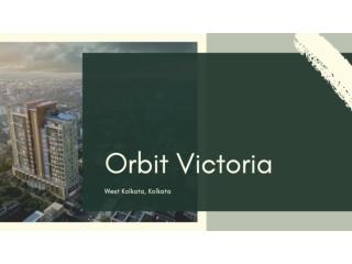 Orbit Victoria West Kolkata, Kolkata