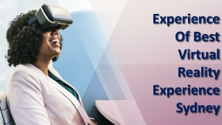 Experience Of Best Virtual Reality Experience Sydney