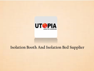 Isolation Booth And Bed Supplier