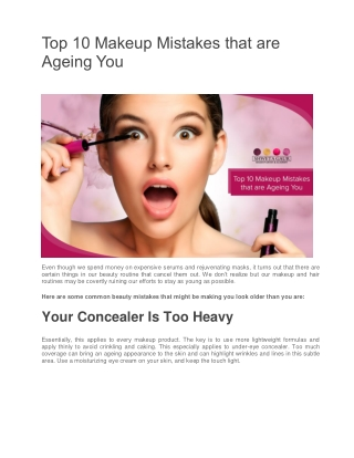 Top 10 Makeup Mistakes That Are Ageing You
