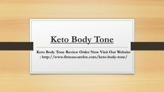 Keto Body Tone | Keto Body Tone Reviews | Keto BodyTone Shark Tank| Keto Body Tone Pills Diet