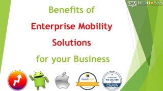 Benefits of Enterprise Mobility Solutions for your Business