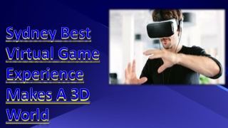 Sydney Best Virtual Game Experience Makes A 3D World