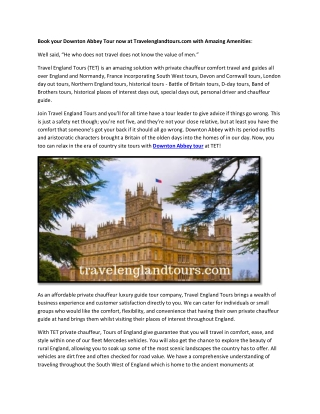 Book your Downton Abbey Tour now at Travelenglandtours.com with Amazing Amenities