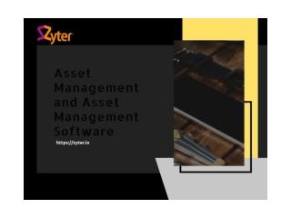 Asset Management and Asset Management Software