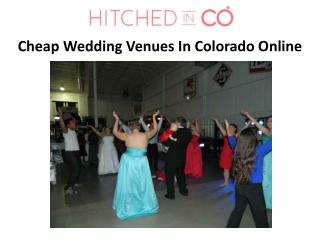 Cheap Wedding Venues In Colorado Online