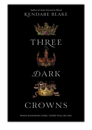[PDF] Free Download Three Dark Crowns By Kendare Blake