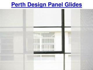 Perth Design Panel Glides