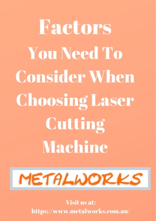 Factors You Need To Consider When Choosing Laser Cutting Machine