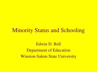 Minority Status and Schooling
