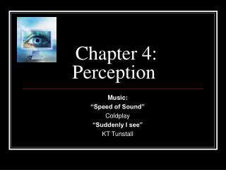Chapter 4: Perception