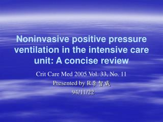 Noninvasive positive pressure ventilation in the intensive care unit: A concise review