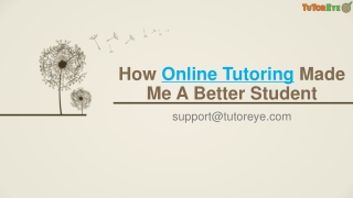 A New Way to Learn - Online Tutoring