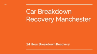 Car Breakdown Recovery Manchester