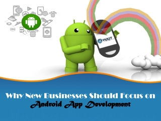 Why Android App Development Focus on New Business?