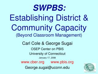 SWPBS: Establishing District & Community Capacity (Beyond Classroom Management)