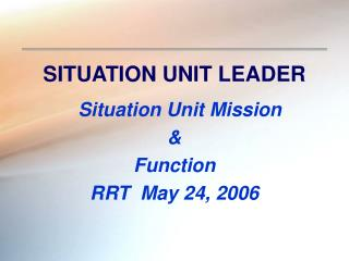 SITUATION UNIT LEADER