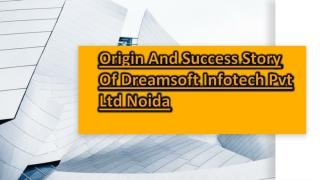 Dream Soft Infotech Pvt Ltd Responsibilities Towards Their Customers