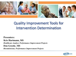 Overview of Quality Improvement  Focus on Designing Reliable Interventions