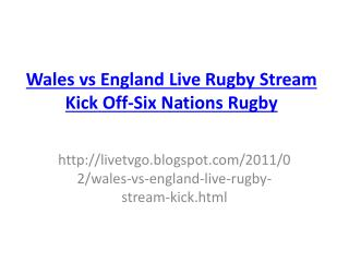 Wales vs England Live Rugby Stream Kick Off-Six Nations Rugb