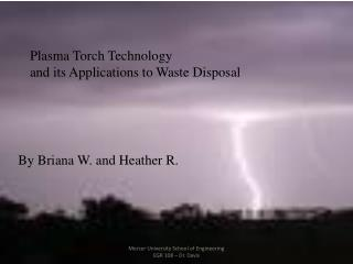 Plasma Torch Technology and its Applications to Waste Disposal