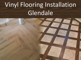 Vinyl Flooring Installation Glendale