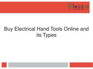 Buy Electrical Hand Tools Online and its Types