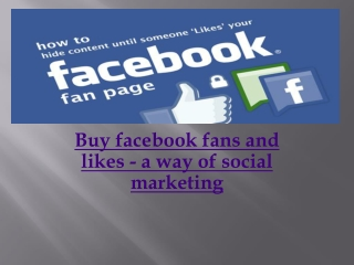 Buy Facebook Fans & Likes – It is definitely A Helping Aid F