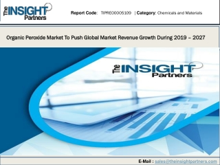 Organic Peroxide Market To Push Global Market Revenue Growth During 2019– 2027