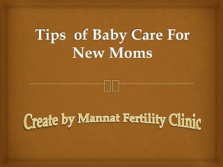 Baby Care Tips For New Moms You Should Consider For Sure
