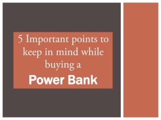 5 Important Points To Keep In Mind While Buying Powerbank
