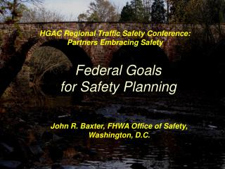 Federal Goals for Safety Planning