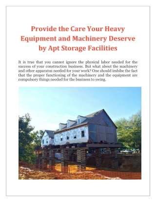 Provide the Care Your Heavy Equipment and Machinery Deserve by Apt Storage Facilities
