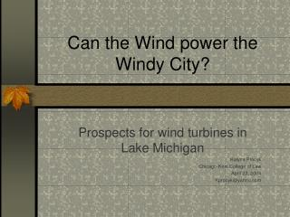 Can the Wind power the Windy City?