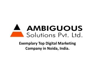 Exemplary Top Digital Marketing Company in Noida, India.