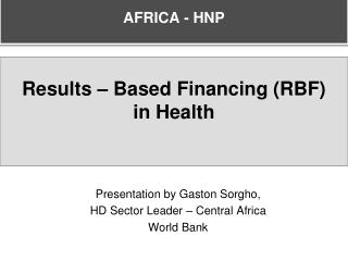 Results – Based Financing (RBF)  in Health