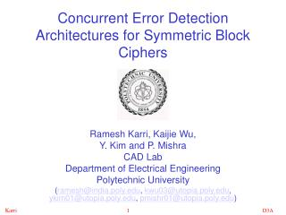 Concurrent Error Detection Architectures for Symmetric Block Ciphers