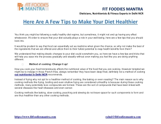 Here Are A Few Tips to Make Your Diet Healthier
