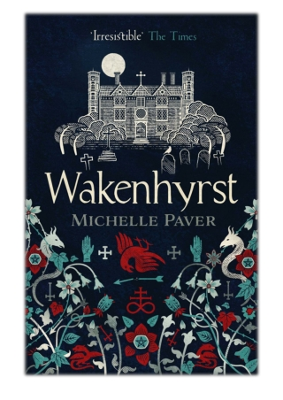 [PDF] Free Download Wakenhyrst By Michelle Paver